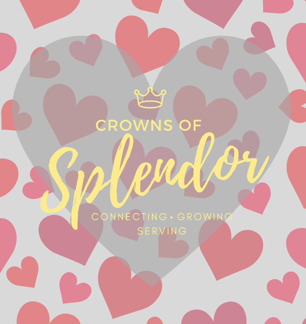 Crowns of Splendor: February Lunch and Learn