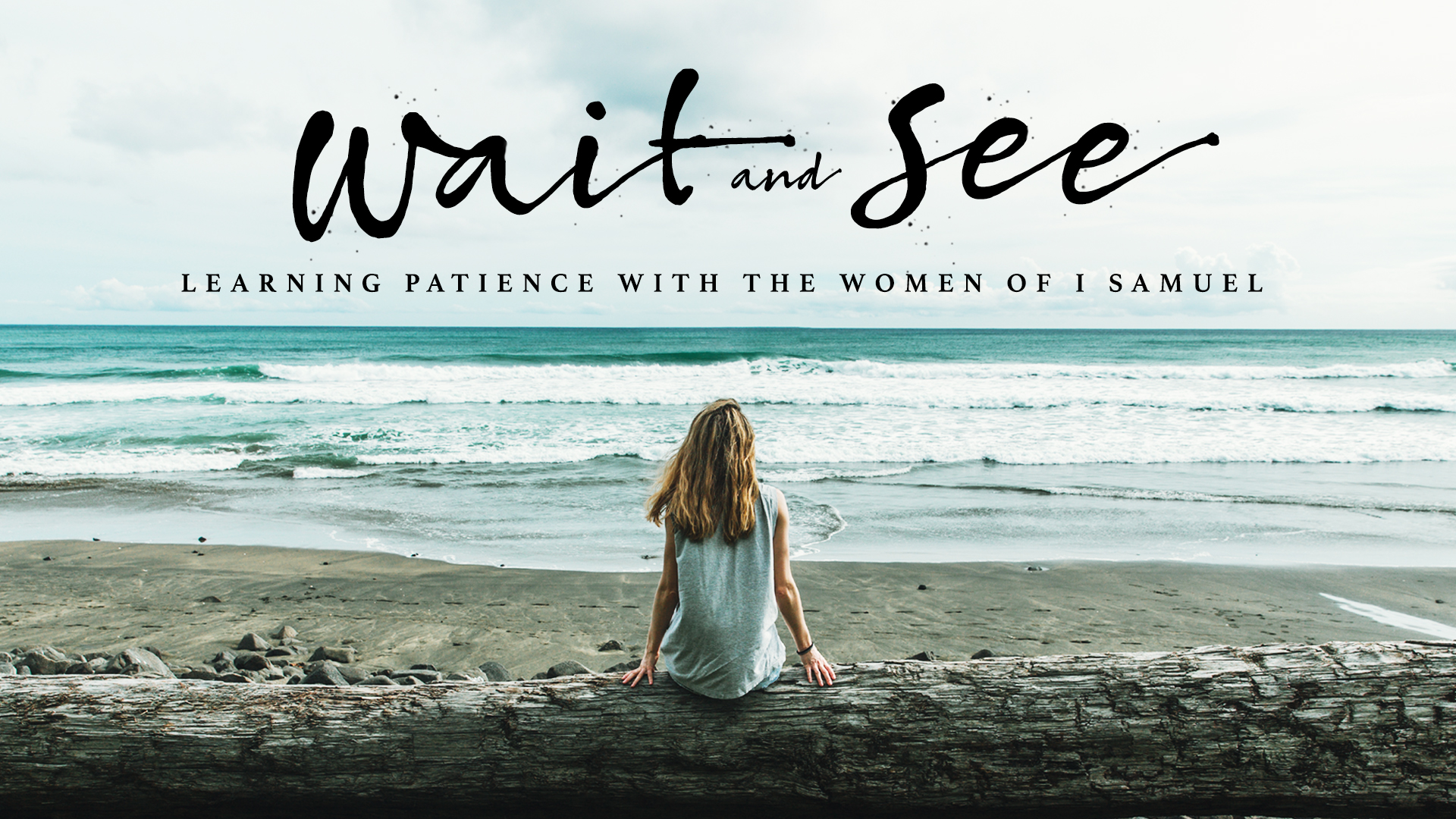 Women's Bible Class: Wait and See...
